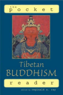 The Pocket Tibetan Buddhism Reader by Reginald A Ray image