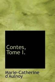 Contes, Tome I. by Marie-Catherine Baronne d'Aulnoy image