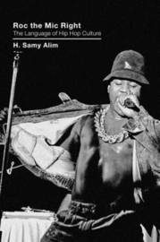 Roc the Mic Right by H. Samy Alim image
