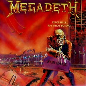 Peace Sells...But Who's Buying? by Megadeth