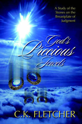 God's Precious Jewels by C.K. Fletcher
