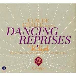 Claude Challe Presents: Dancing Reprises by Various