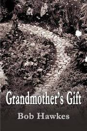 Grandmother's Gift by Bob Hawkes image