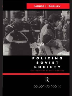 Policing Soviet Society by Louise Shelley image