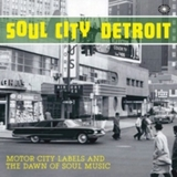 Soul City Detroit by Various