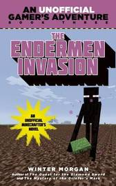 The Endermen Invasion by Winter Morgan