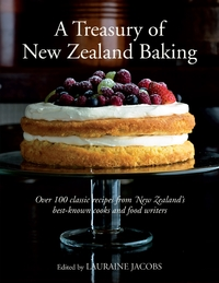 A Treasury of New Zealand Baking, A by Lauraine Jacobs