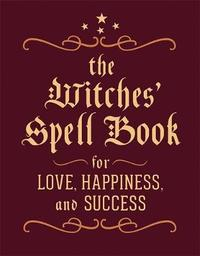 The Witches' Spell Book by Cerridwen Greenleaf