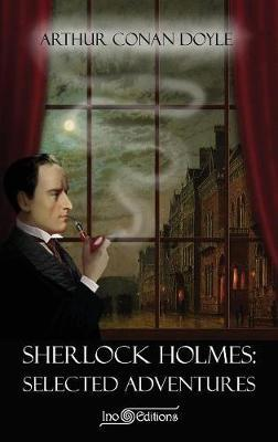 Sherlock Holmes - Selected Adventures (Ino Editions) by Arthur Doyle image