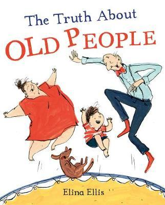 The Truth About Old People by Elina Ellis image