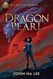 Dragon Pearl by Yoon Ha Lee