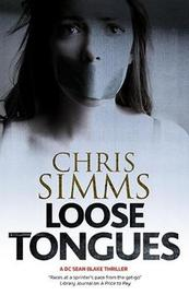 Loose Tongues by Chris Simms