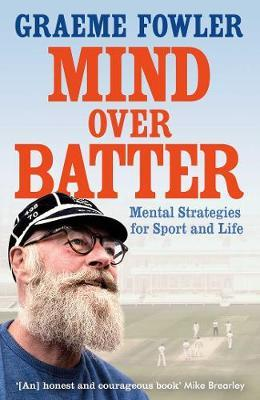 Mind Over Batter by Graeme Fowler image