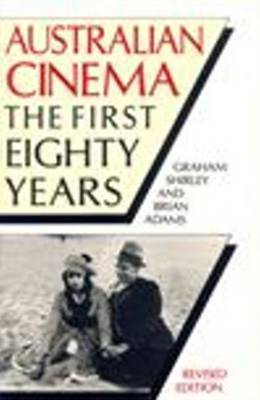 Australian Cinema: The First 80 Years by Brian Adams image
