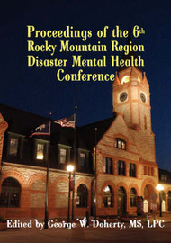 Proceedings of the 6th Rocky Mountain Region Disaster Mental Health Conference image