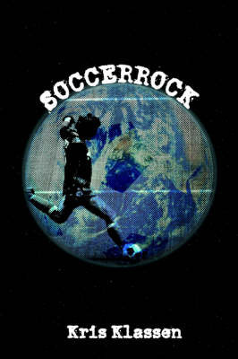 Soccerrock by Kris Klassen