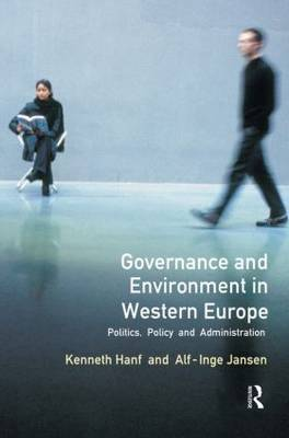 Governance and Environment in Western Europe by Kenneth Hanf
