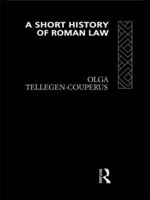 A Short History of Roman Law by Olga Tellegen-Couperus image