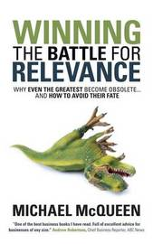 Winning the Battle for Relevance by Michael McQueen