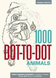 1000 Dot-To-Dot: Animals by Thomas Pavitte