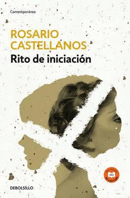 Rito de Iniciacian by Rosario Castellanos image