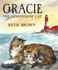 Gracie, the Lighthouse Cat by Ruth Brown image