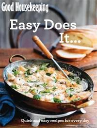 Good Housekeeping Easy Does It... by Good Housekeeping Institute