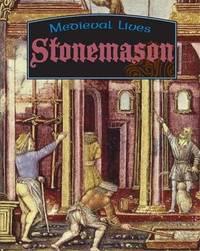 Medieval Lives: Stonemason by Robert Hull image