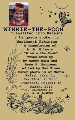 Winnie-The-Pooh Translated Into Kalasha a Translation of