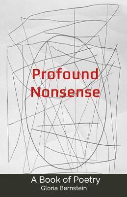 Profound Nonsense by Gloria Bernstein image