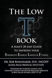 The Low T Book by Robert Kominiarek