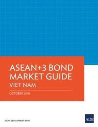 ASEAN+3 Bond Market Guide by Asian Development Bank
