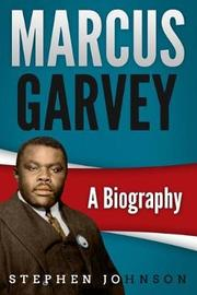 Marcus Garvey by Stephen Johnson