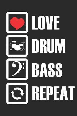 Love Drum Bass Repeat by Hafiz Aldino