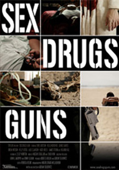 Sex, Drugs, Guns on DVD