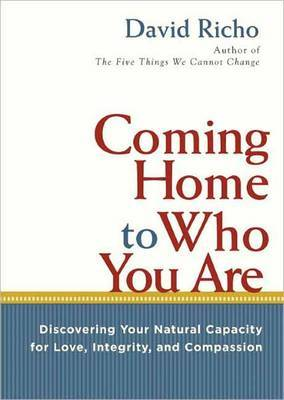 Coming Home To Who You Are by David Richo image