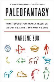 Paleofantasy by Marlene Zuk