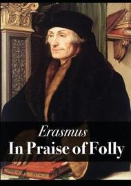 In Praise of Folly by Erasmus image