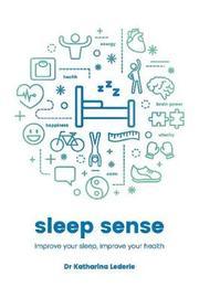 Sleep Sense by Katharina Lederle