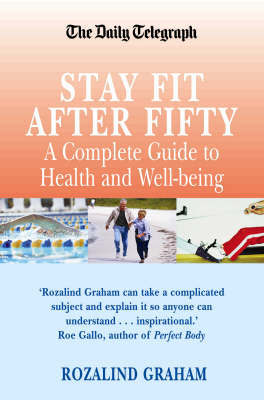 The Stay Fit After Fifty by Rozalind Graham image