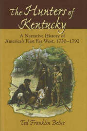 Hunters of Kentucky by Ted Franklin Belue image