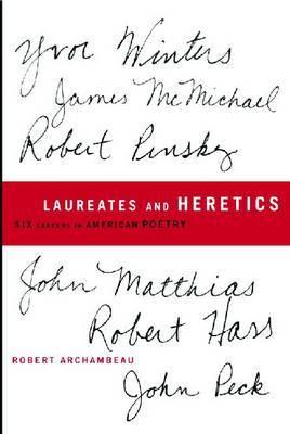 Laureates and Heretics