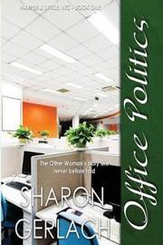 Office Politics by Sharon Gerlach