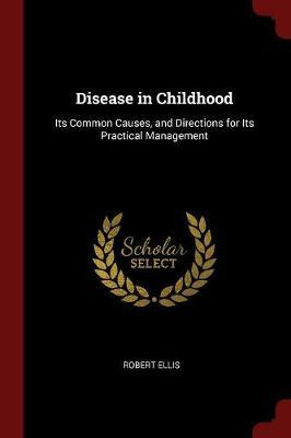 Disease in Childhood by Robert Ellis image