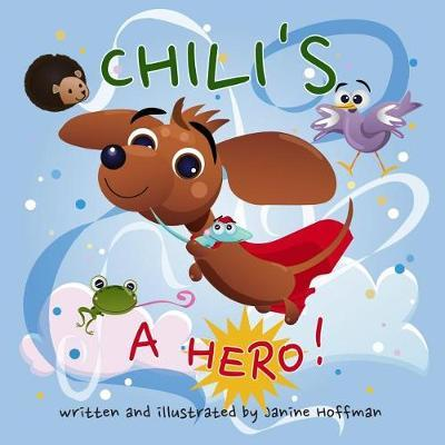 Chili's a Hero! by Janine Hoffman