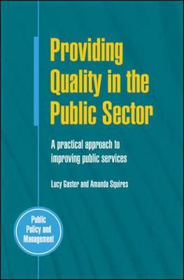 Providing Quality in the Public Sector by Lucy Gaster