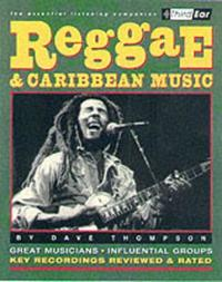 Reggae & Caribbean Music by Dave Thompson