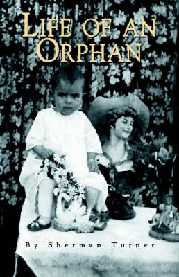 Life of an Orphan by Sherman Turner image