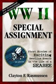 WW II Special Assignment by Clayton F. Rasmussen image
