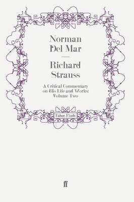 Richard Strauss by Norman Del Mar